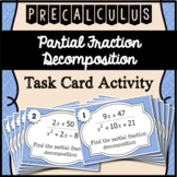 Partial Fraction Decomposition Task Cards