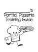 Partial Pizzeria: A Classroom Transformation