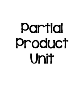 Partial Product Unit - Worksheets