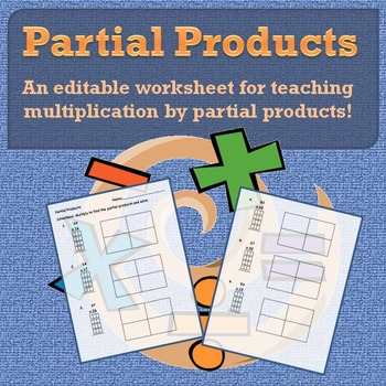 Partial Products Worksheets for Teaching Multiplication by Partial Products