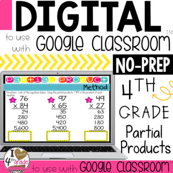 Multiplication Lesson to use with Google Classroom (Partial Products)