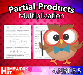 4.NBT.5 - Partial Products Multiplication Worksheets