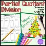 Partial Quotient Christmas Tree Glyph Craftivity