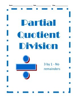 Partial Quotient Division - 12 Problems - 3 by 1 With No Remainders