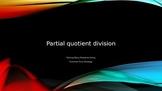 5th Grade: Partial Quotient Division PPT & Activities