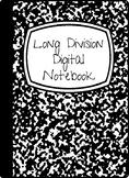 Partial Quotient Division Digital Notebook (using Big/Super  7)