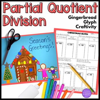 Partial Quotient Division Gingerbread House Craftivity Glyph