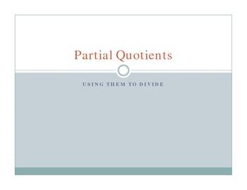 Partial Quotient Notes