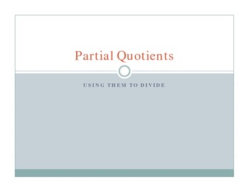 Partial Quotient Notes