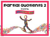 Partial Quotients 2 (Part of Division Unit)