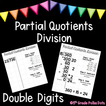 Partial Quotients Division- Double Digit Divisors