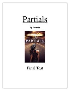 Partials by Dan Wells Final Test
