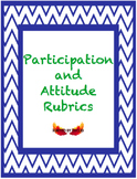 Participation and Attitude Rubrics