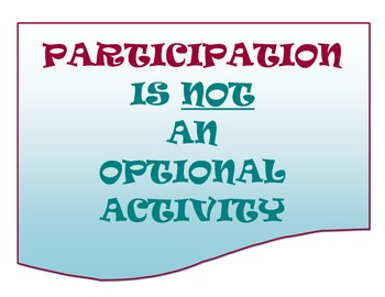 """Participation is Not Optional"" Signs"
