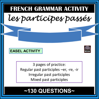 Participes passés – French Past Participles worksheets