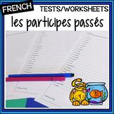 French Participes passés – Past participles – tests/quizzes