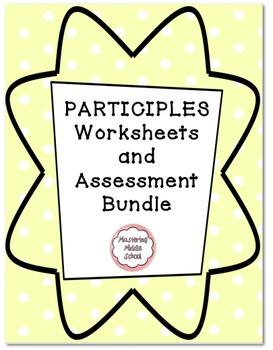 Participle Worksheet and Assessment Bundle - a Common Core verbals unit