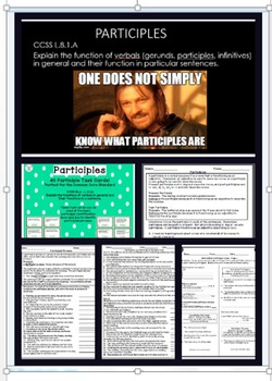 Participles and Their Functions Complete Bundle - a Common Core verbals unit