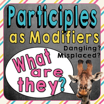 Participles as Modifiers - Misplaced and Dangling