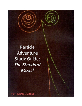 Particle Adventure Study Guide: The Standard Model