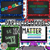 Particles of Matter Model 5E Science Unit