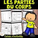 Parties du corps - Cahier d'activités de l'élève - French Body Parts