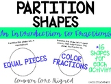 Partition Shapes - An Introduction to Fractions