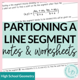Partition a Line Segment Guided Notes & Worksheets