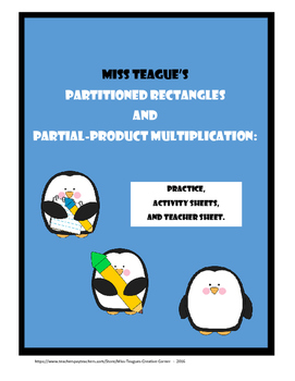Partitioned Rectangles and Partial-Product Multiplication: With Penguins!