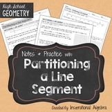 Partitioning A Line Segment: Notes & Practice