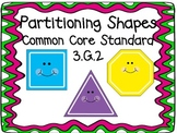 Partitioning Shapes:  3.G.2 Geometry