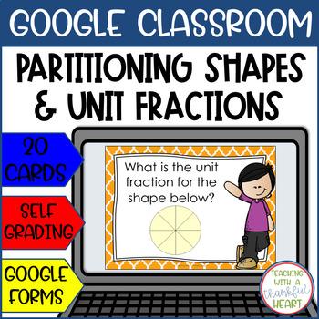 Partitioning Shapes & Unit Fractions l Google Forms l Google Classroom
