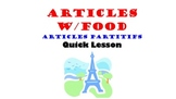 Articles with FOOD (French Partitive) Articles Partitifs: