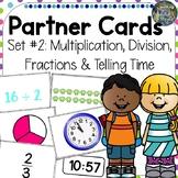Partner Cards Set 2 : multiplication, division, fractions,