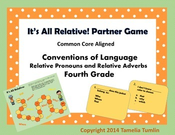 Relative Pronouns and Relative Adverbs Partner Game 4th Grade Common Core