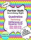 Partner Math Factoring Quadratics Difference of Squares: