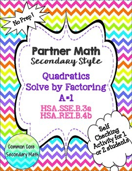 Partner Math Factoring & Solving Quadratics a=1:  No Prep