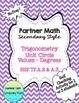 Partner Math Secondary  Trig Unit Circle Values Bundle:  No Prep & Self Check