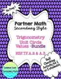 Partner Math Secondary  Trig Unit Circle Values Bundle:  N