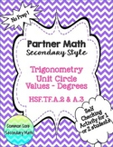 Partner Math Secondary  Trig Unit Circle Values Degrees: