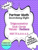 Partner Math Secondary  Trig Unit Circle Values Radians:  No Prep & Self Check