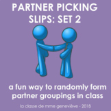 Partner Picking Slips 2 - an inclusive system for grouping students