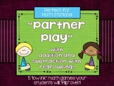 Partner Play With Addition and Subtraction:  A Math Station Resource