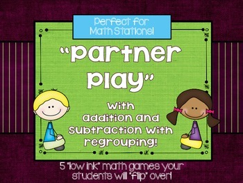 Partner Play With Addition and Subtraction:  A Math Statio