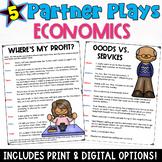 Partner Plays: Economics