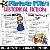 Historical Fiction Partner Plays