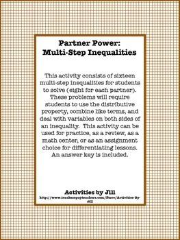 Partner Power: Multi-Step Inequalities