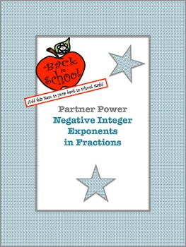 Partner Power: Negative Integer Exponents in Fractions