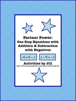 Partner Power: One Step Equations with Addition and Subtraction with Negatives