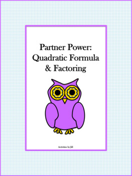 Partner Power: Quadratic Formula & Factoring